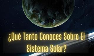 Test: ¿Qué Tanto Conoces Sobre Nuestro Sistema Solar?