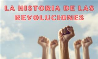 Test: La Historia De Las Revoluciones