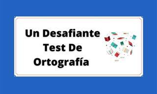 Test: Un Desafiante Test De Ortografía