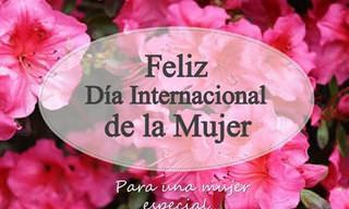 Desea Un Feliz Día De La Mujer a Las Mujeres De Tu Vida