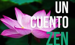 Un Cuento Zen. Un Mensaje Espiritual Para Tu Alma