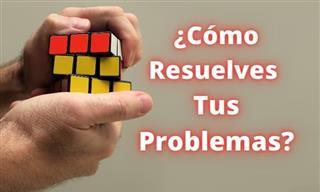 ¿Cómo Resuelves Tus Problemas?