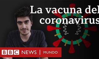 Este Es El Desarrollo De La Vacuna Contra El Coronavirus