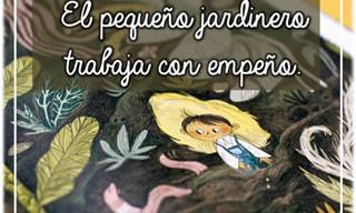 """""""El Pequeño Jardinero"""" Te Marcará Para Siempre..."""