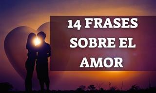 14 Inspiradoras Frases Sobre El Significado Del Amor