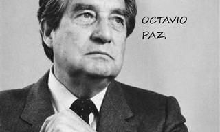 15 Citas Del Ganador Del Premio Nobel: Octavio Paz