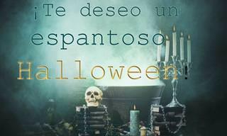 ¡Te Deseo Un Terrorífico y Feliz Halloween!