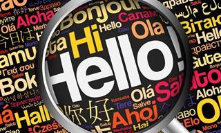 """¿Puedes Decir """"Hola"""" En 10 Lenguas Diferentes?"""