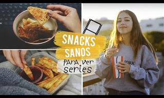 5 Snacks Saludables Para Ver Series En Cuarentena