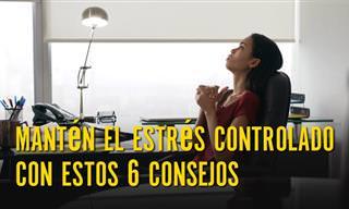 Controla El Estrés Con Estos 6 Consejos