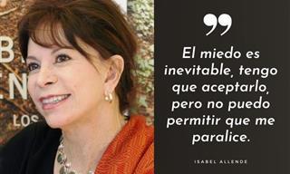 12 Frases Célebres De La Renombrada Escritora Isabel Allende