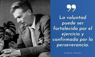 12 Frases Inspiradoras Del Filósofo y Escritor Aldous Huxley