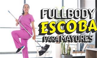 Fullbody Con ESCOBA Para Mayores (Fortalecimiento De todo El Cuerpo)
