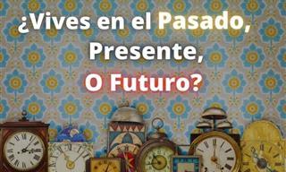 ¿Vives En El Pasado, Presente o Futuro?