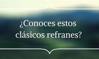 Veamos <b>Cómo</b> <b>Se</b> Te Dan Los Refranes
