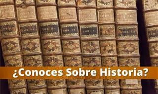 ¿Conoces Sobre <b>Historia</b>?