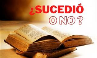 ¿Sucedió <b>En</b> <b>La</b> Biblia o No?