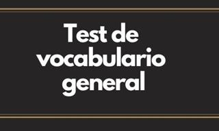 <b>Test</b> <b>De</b> Vocabulario