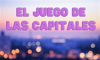 ¡Otra Ronda <b>Del</b> Juego De Las Capitales!