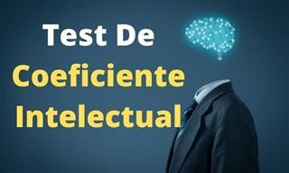¿Podrás Pasar Este <b>Test</b> <b>De</b> Coeficiente Intelectual?